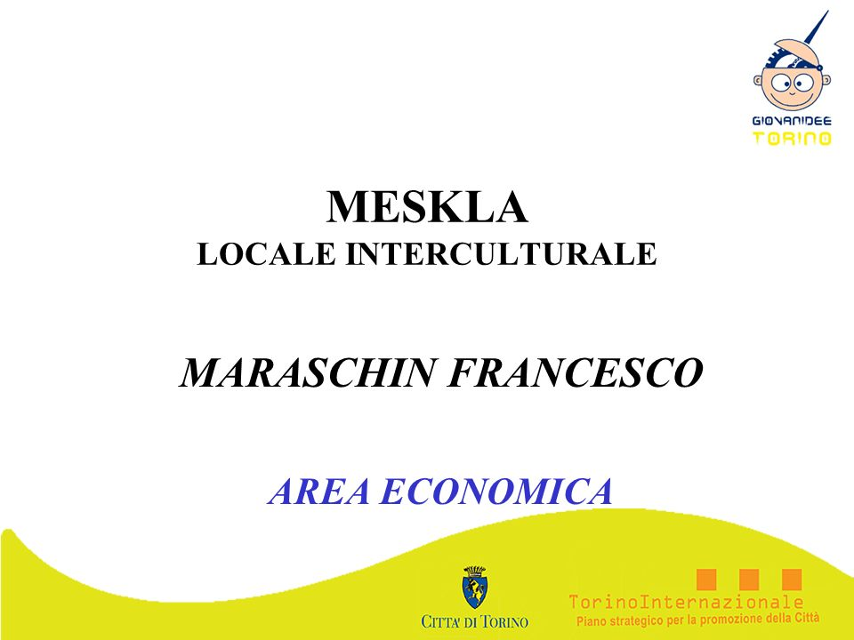 MESKLA LOCALE INTERCULTURALE