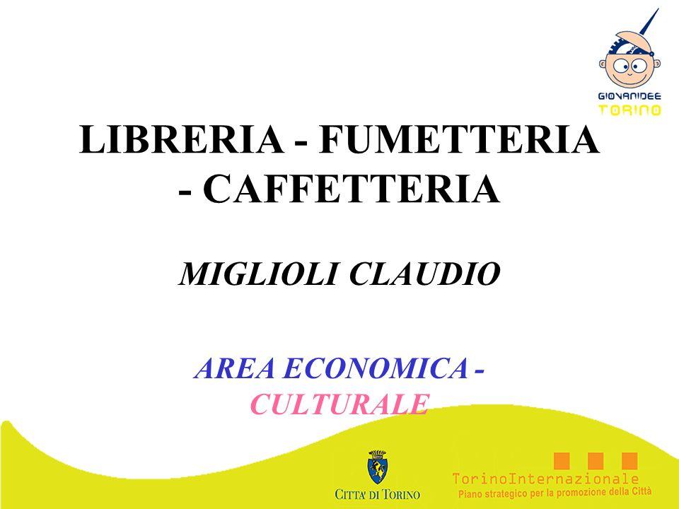 LIBRERIA - FUMETTERIA - CAFFETTERIA