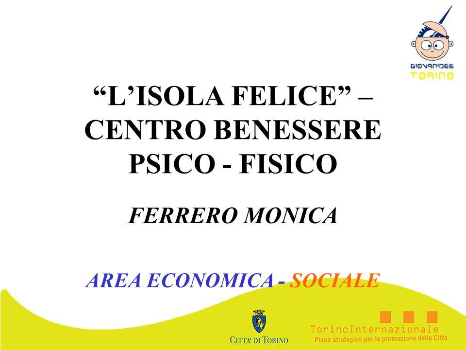 L'ISOLA FELICE – CENTRO BENESSERE PSICO - FISICO