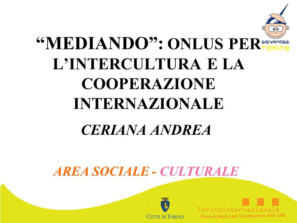 MEDIANDO : ONLUS PER L'INTERCULTURA E LA COOPERAZIONE INTERNAZIONALE