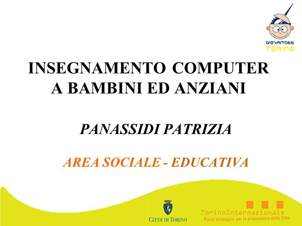 INSEGNAMENTO COMPUTER A BAMBINI ED ANZIANI