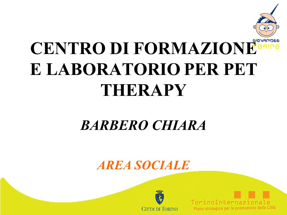 CENTRO DI FORMAZIONE E LABORATORIO PER PET THERAPY