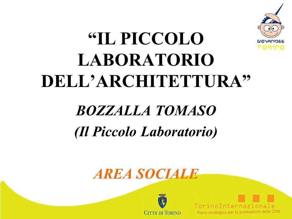 IL PICCOLO LABORATORIO DELL'ARCHITETTURA