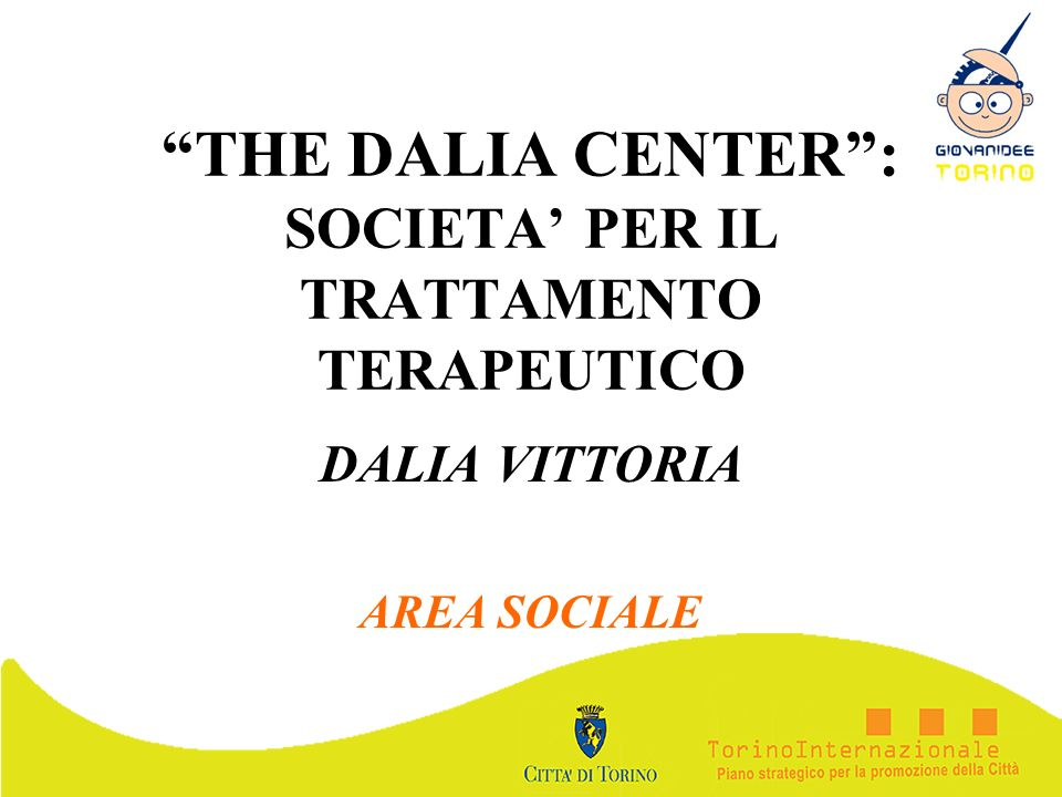 THE DALIA CENTER : SOCIETA' PER IL TRATTAMENTO TERAPEUTICO