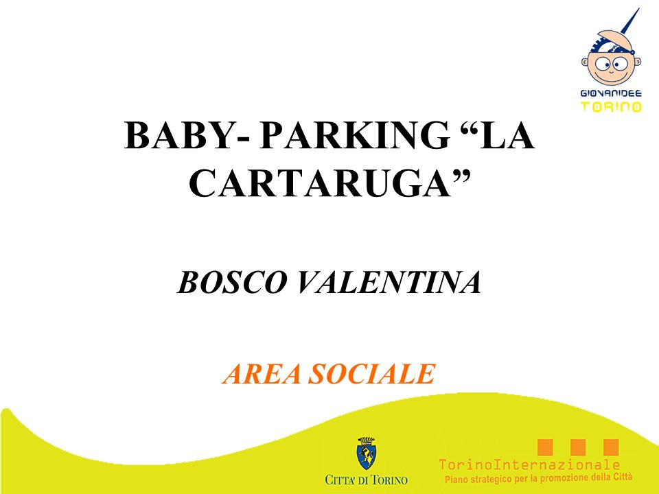 BABY- PARKING LA CARTARUGA