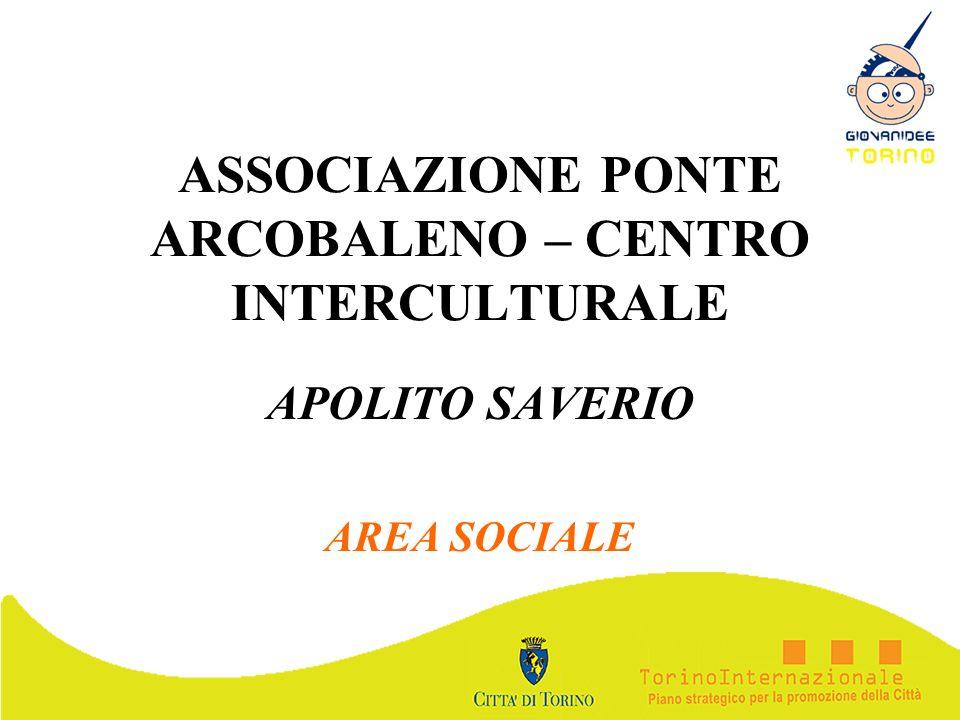 ASSOCIAZIONE PONTE ARCOBALENO – CENTRO INTERCULTURALE