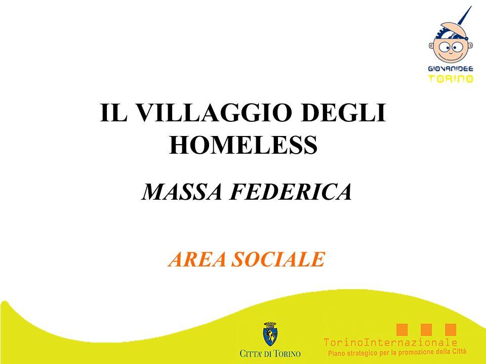 IL VILLAGGIO DEGLI HOMELESS