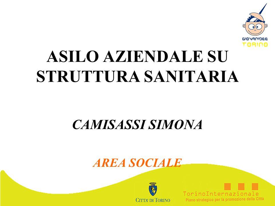 ASILO AZIENDALE SU STRUTTURA SANITARIA