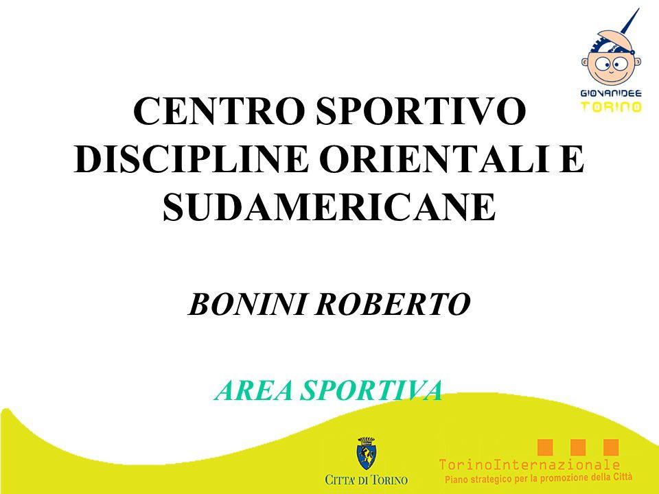 CENTRO SPORTIVO DISCIPLINE ORIENTALI E SUDAMERICANE