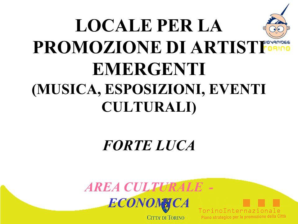 FORTE LUCA AREA CULTURALE - ECONOMICA