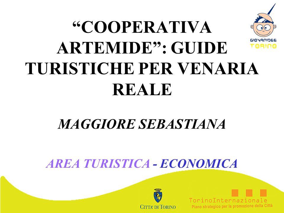COOPERATIVA ARTEMIDE : GUIDE TURISTICHE PER VENARIA REALE