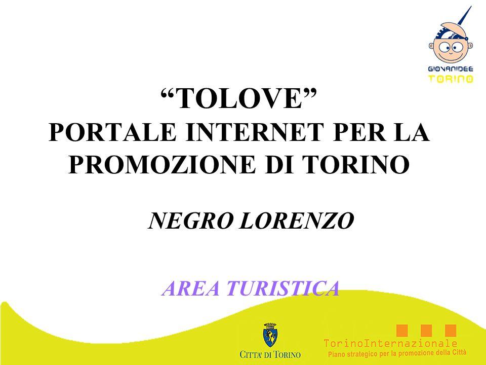 TOLOVE PORTALE INTERNET PER LA PROMOZIONE DI TORINO