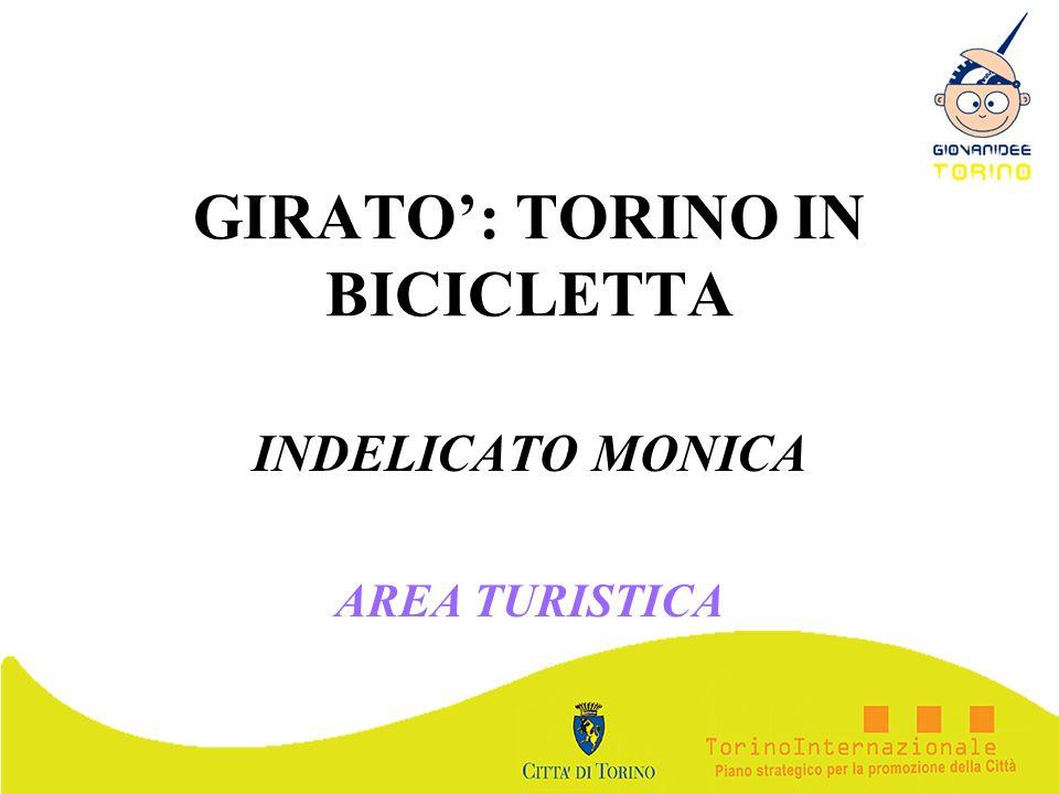 GIRATO': TORINO IN BICICLETTA