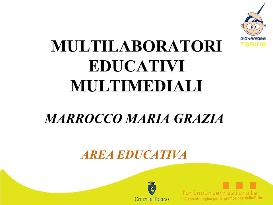 MULTILABORATORI EDUCATIVI MULTIMEDIALI