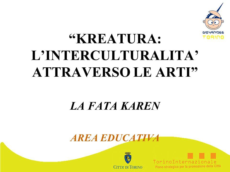 KREATURA: L'INTERCULTURALITA' ATTRAVERSO LE ARTI