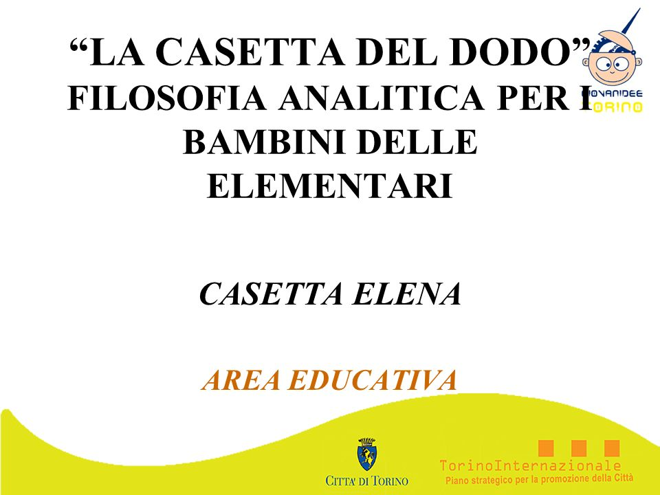 CASETTA ELENA AREA EDUCATIVA