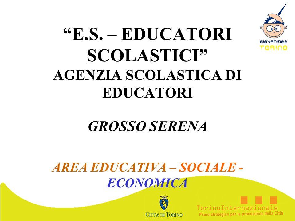 E.S. – EDUCATORI SCOLASTICI AGENZIA SCOLASTICA DI EDUCATORI