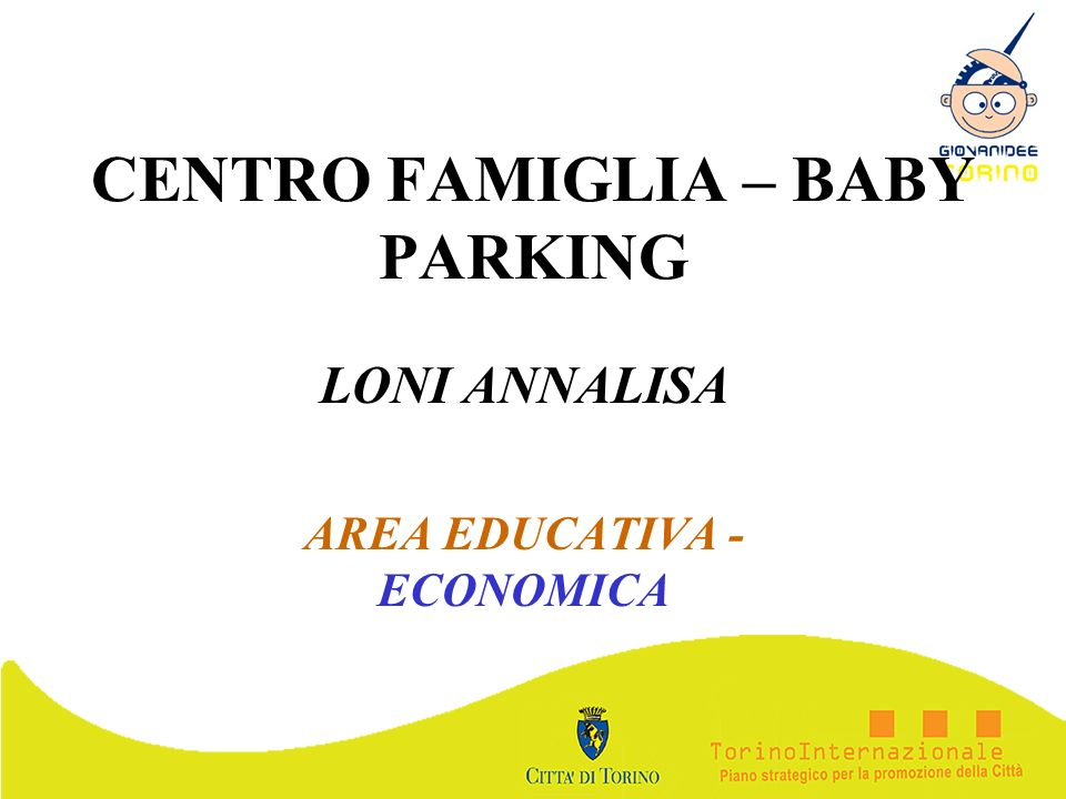 CENTRO FAMIGLIA – BABY PARKING