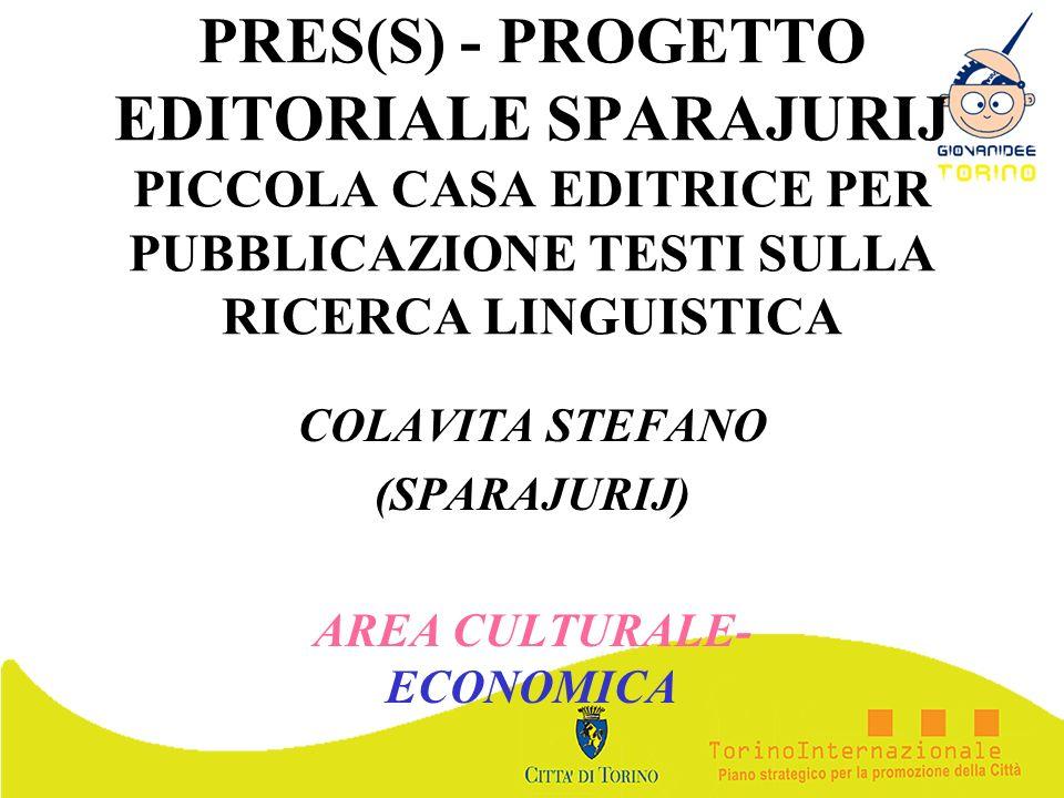 COLAVITA STEFANO (SPARAJURIJ) AREA CULTURALE- ECONOMICA