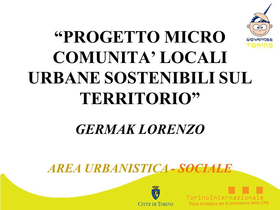 PROGETTO MICRO COMUNITA' LOCALI URBANE SOSTENIBILI SUL TERRITORIO