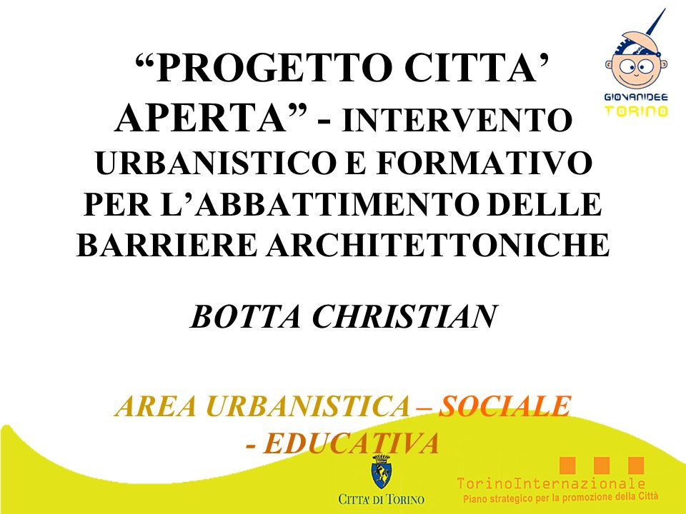 BOTTA CHRISTIAN AREA URBANISTICA – SOCIALE - EDUCATIVA