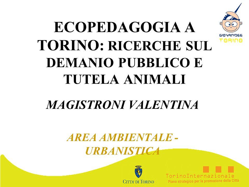 ECOPEDAGOGIA A TORINO: RICERCHE SUL DEMANIO PUBBLICO E TUTELA ANIMALI