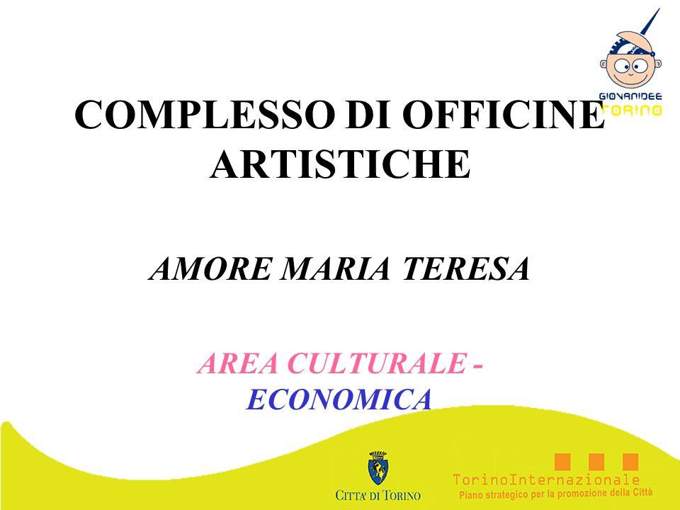 COMPLESSO DI OFFICINE ARTISTICHE