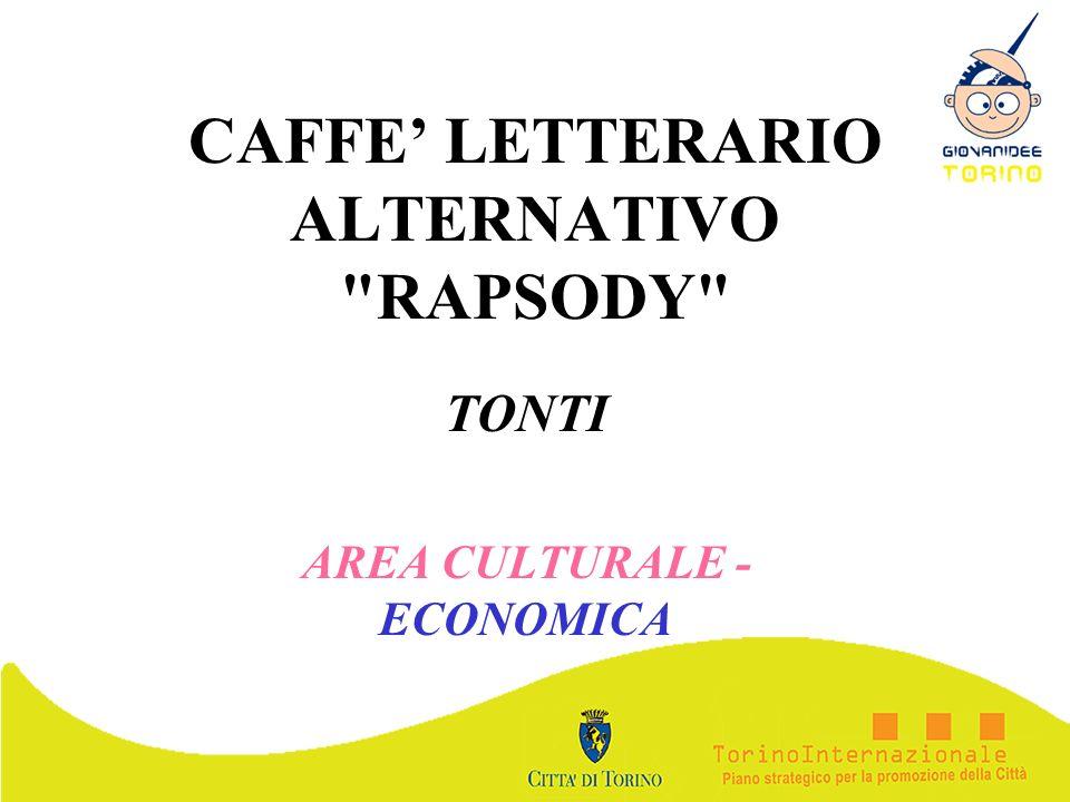 CAFFE' LETTERARIO ALTERNATIVO RAPSODY