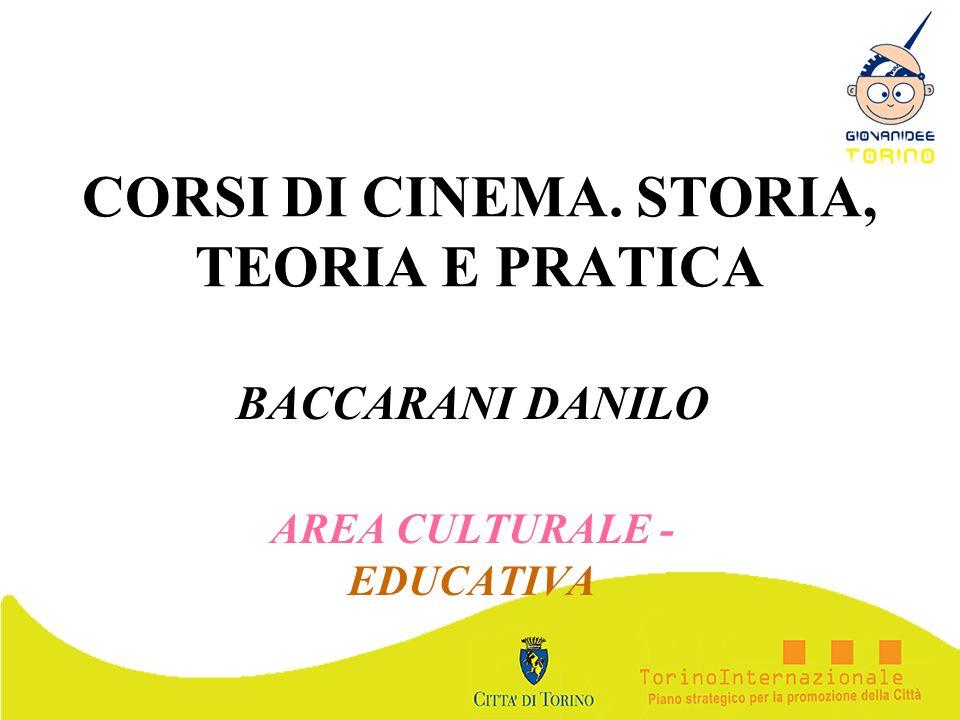 CORSI DI CINEMA. STORIA, TEORIA E PRATICA