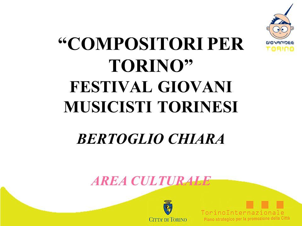 COMPOSITORI PER TORINO FESTIVAL GIOVANI MUSICISTI TORINESI
