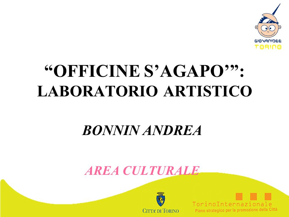 OFFICINE S'AGAPO' : LABORATORIO ARTISTICO