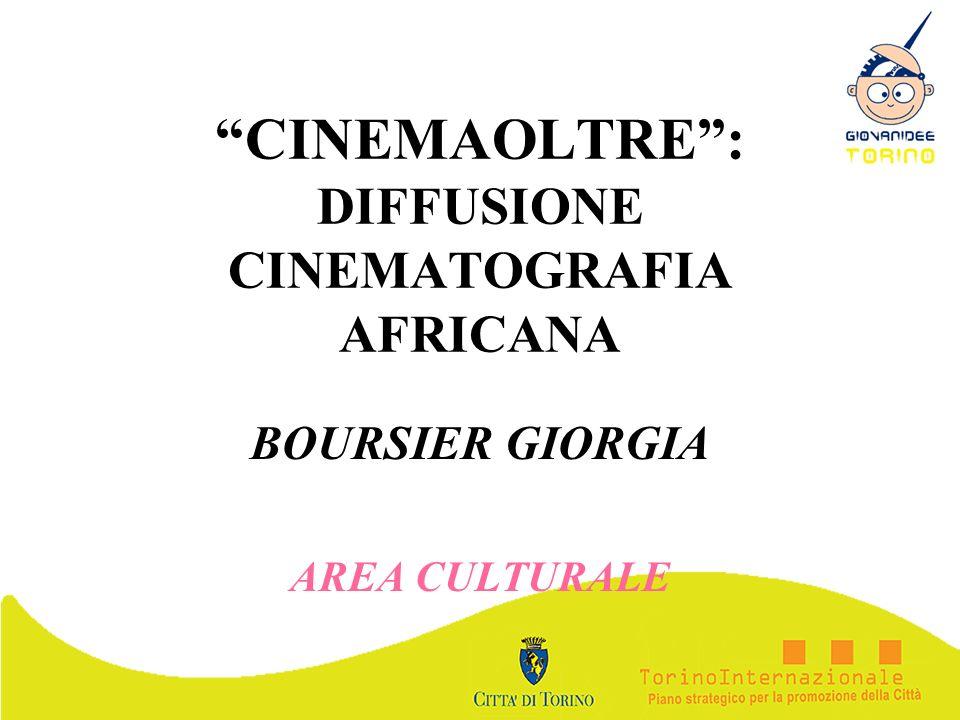 CINEMAOLTRE : DIFFUSIONE CINEMATOGRAFIA AFRICANA