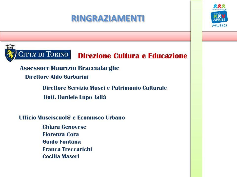 RINGRAZIAMENTI Direzione Cultura e Educazione