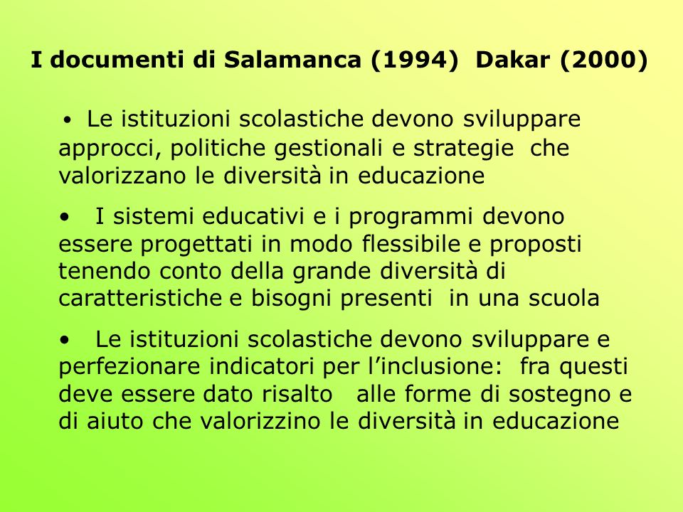 I documenti di Salamanca (1994) Dakar (2000)