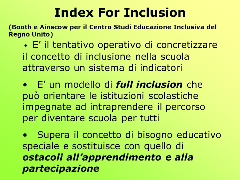Index For Inclusion (Booth e Ainscow per il Centro Studi Educazione Inclusiva del Regno Unito)