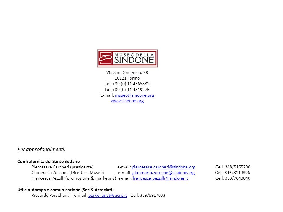 E-mail: museo@sindone.org