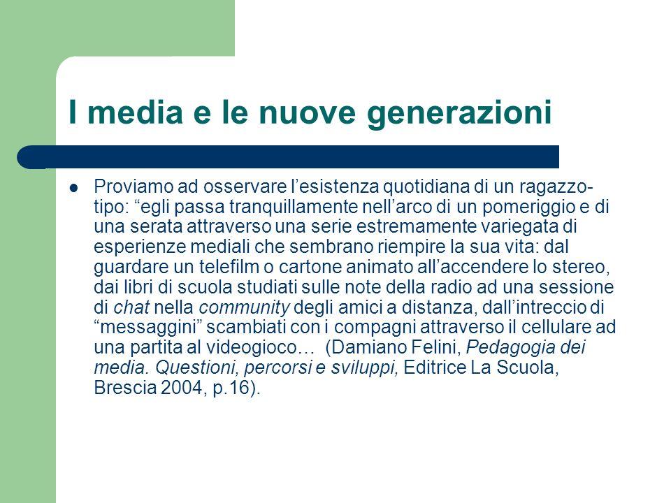 I media e le nuove generazioni