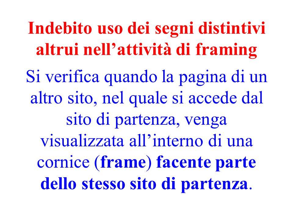 Indebito uso dei segni distintivi altrui nell'attività di framing