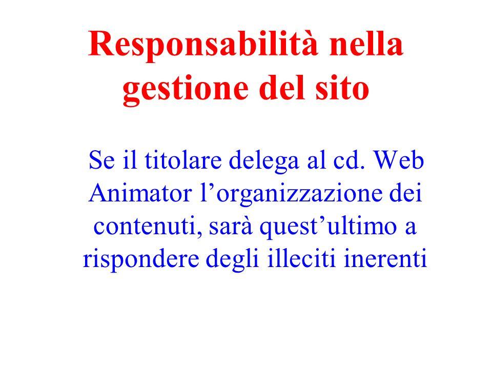Responsabilità nella gestione del sito