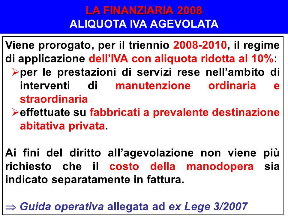 LA FINANZIARIA 2008 ALIQUOTA IVA AGEVOLATA