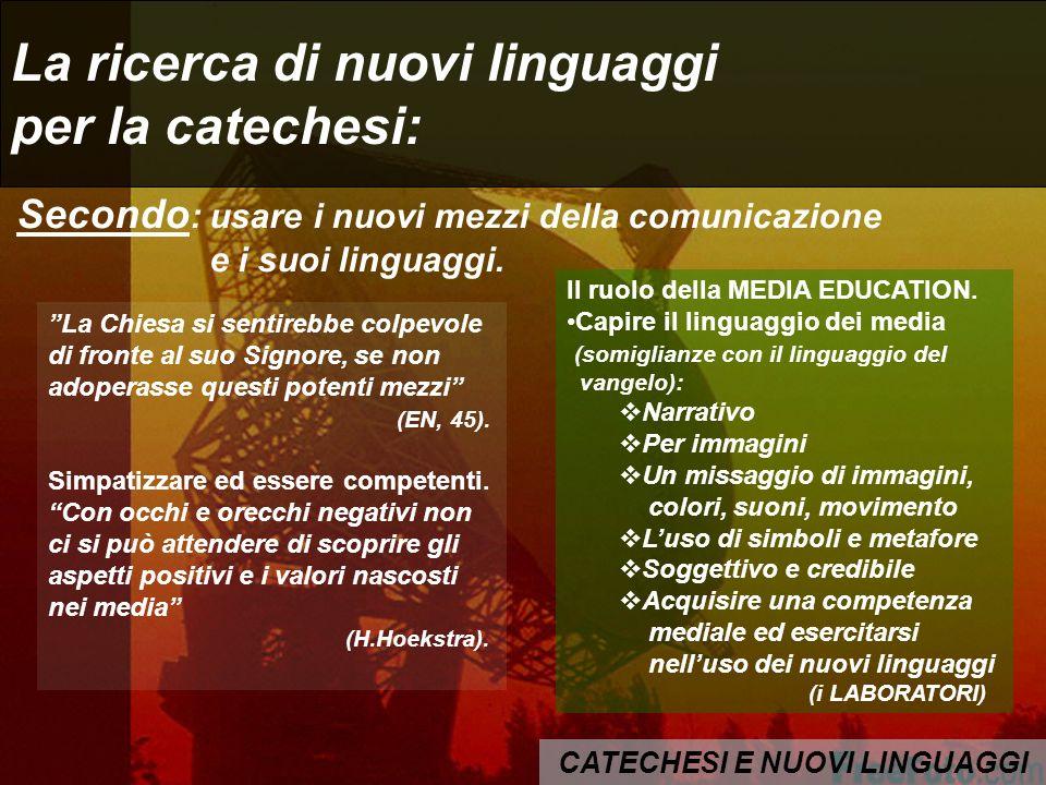 La ricerca di nuovi linguaggi per la catechesi: