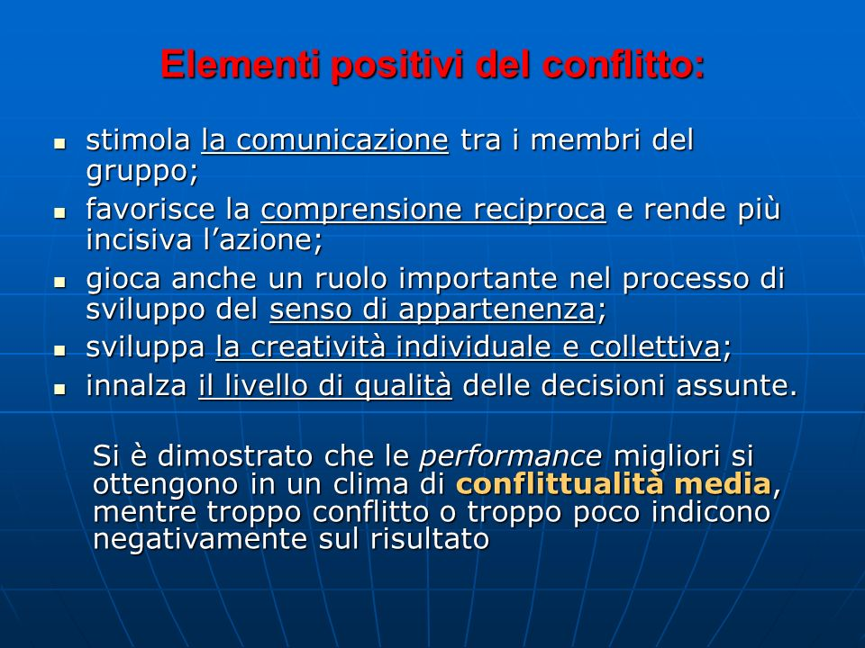 Elementi positivi del conflitto: