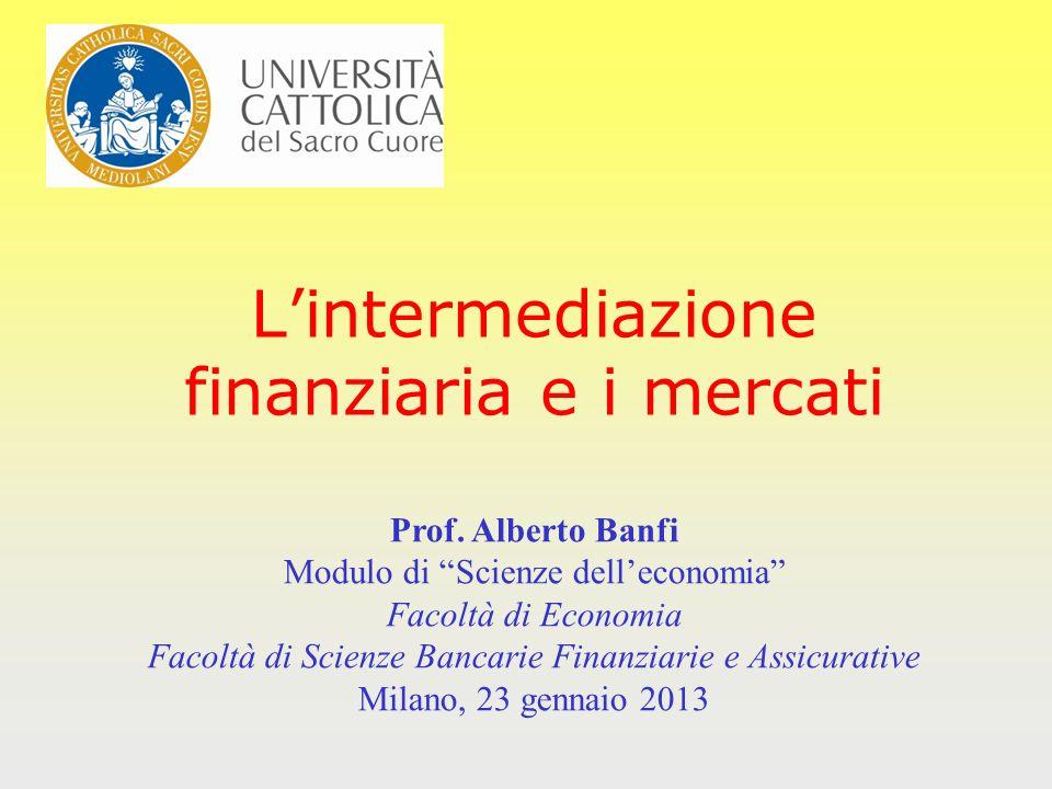 L'intermediazione finanziaria e i mercati