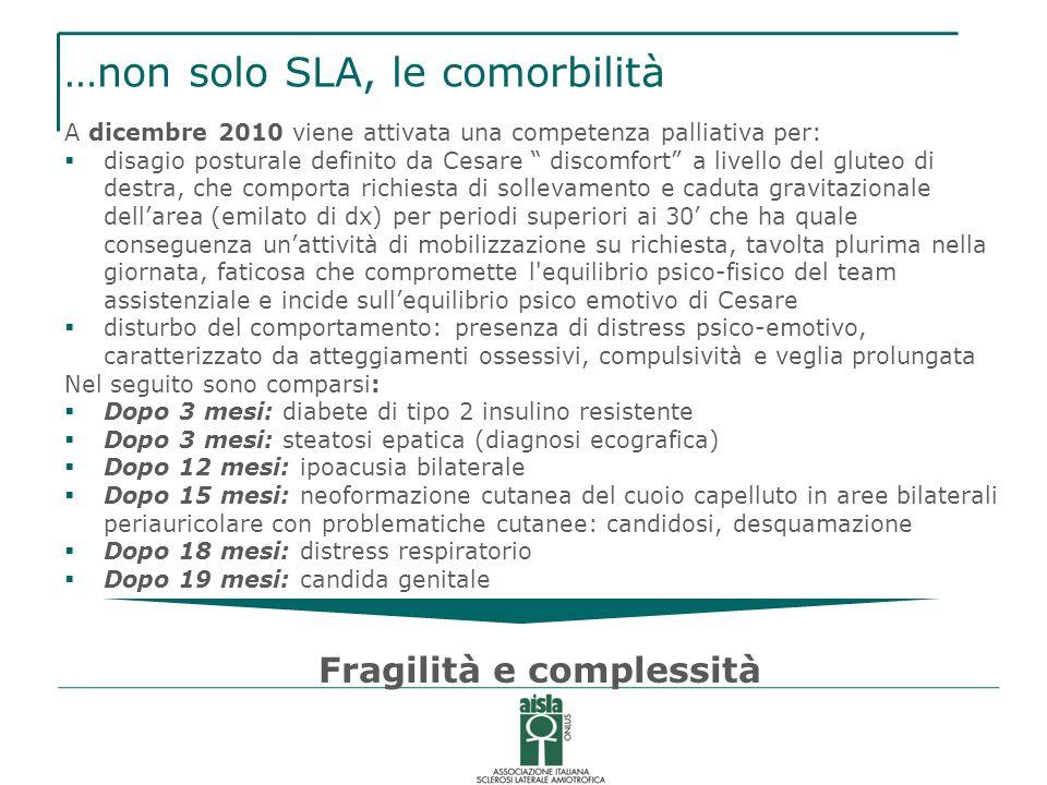 …non solo SLA, le comorbilità