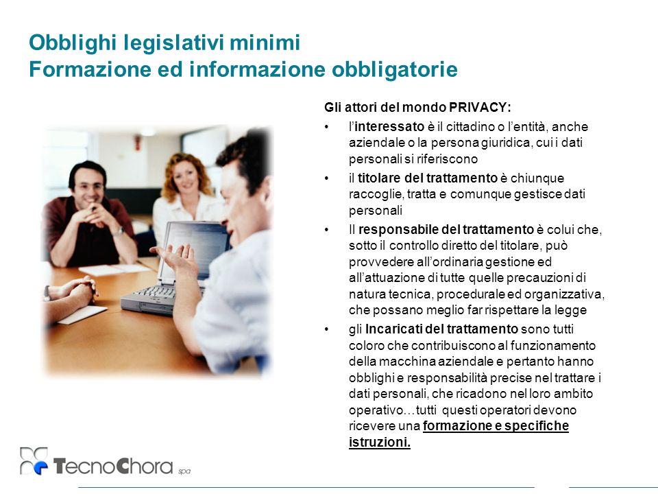 Obblighi legislativi minimi Formazione ed informazione obbligatorie