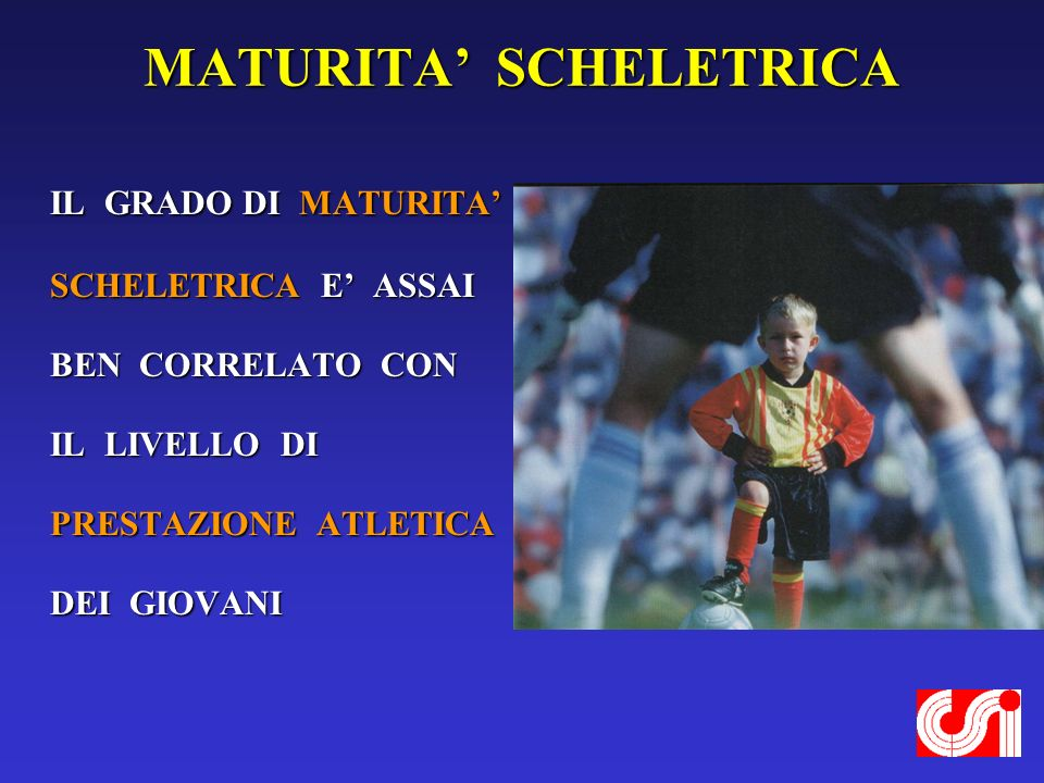 MATURITA' SCHELETRICA