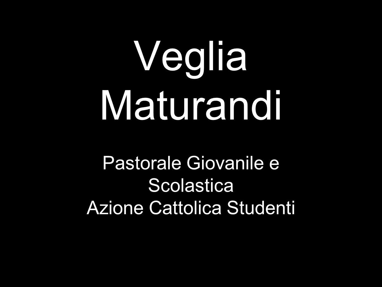 Veglia Maturandi Pastorale Giovanile e Scolastica
