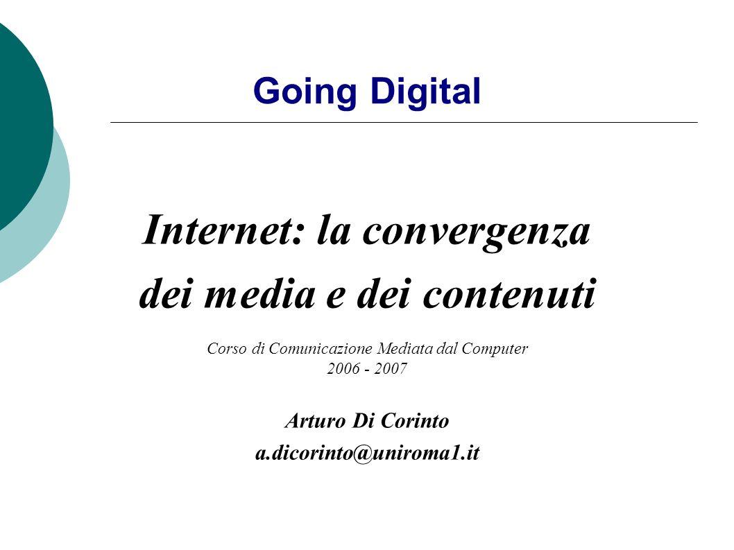 Internet: la convergenza dei media e dei contenuti