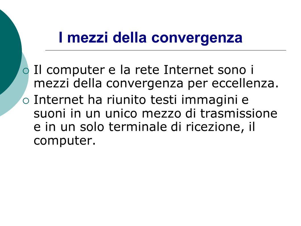 I mezzi della convergenza
