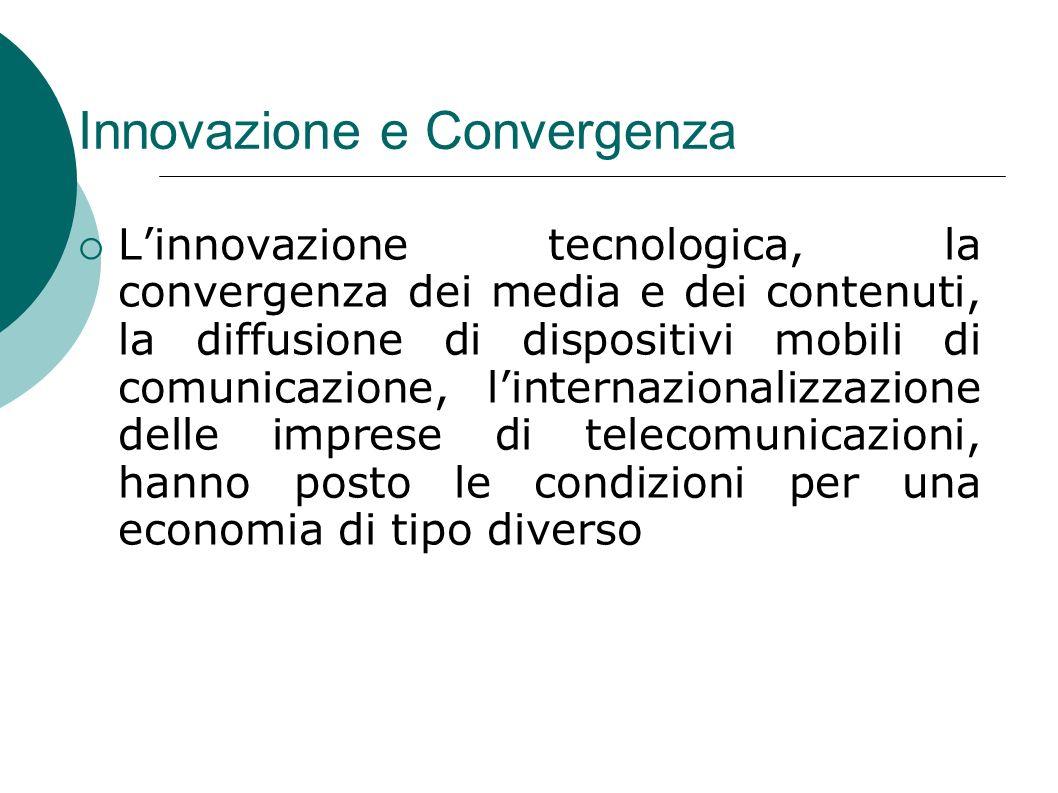 Innovazione e Convergenza